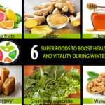 6 super foods to boost health and vitality during winter