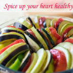 Spice up your heart healthy diet