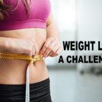 Weight Loss – A Challenge III