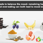 6 foods to balance the mood – remaining hungry and over-eating can both lead to mood swings