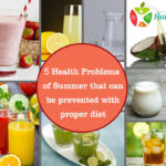 5 Health Problems of Summer that can be prevented with proper diet