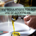 FSSAI new regulations for repeated use of cooking oil