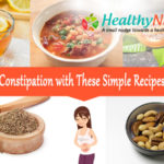 Get Rid of Constipation with These Simple Recipes and Tips