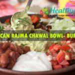Mexicana Rajma Chawal Bowl- Burrito