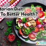 Can Adopting a vegetarian diet lead to better Health?