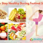 Tips to stay healthy during Festival season