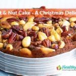 Fruit & Nut Cake – A Christmas Delicacy