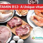 Vitamin B12- A Unique vitamin