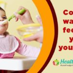 13 Correct ways of feeding your young one…