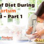 Role of Diet During Postpartum Period – Part 1