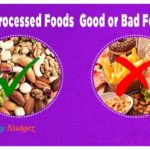 Are (Highly)Processed Foods Good or Bad for Health